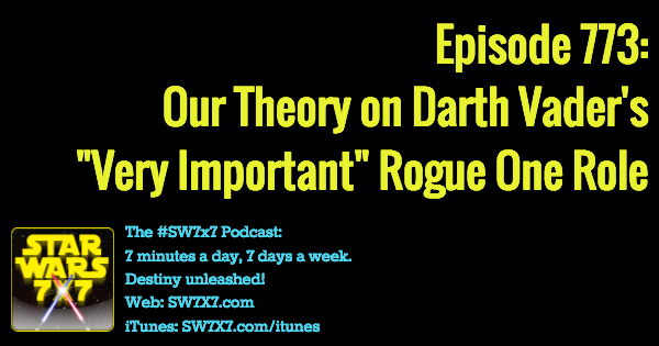 773-darth-vader-theory-rogue-one