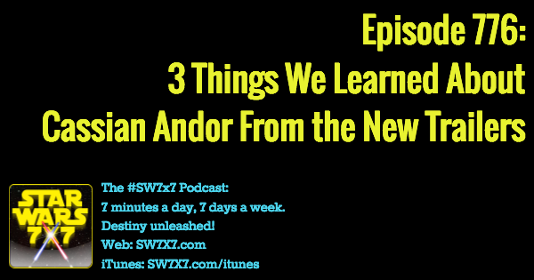 776-rogue-one-cassian-andor-new-things-we-learned