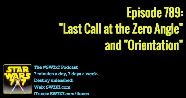 789-last-call-zero-angle-orientation-star-wars-fiction