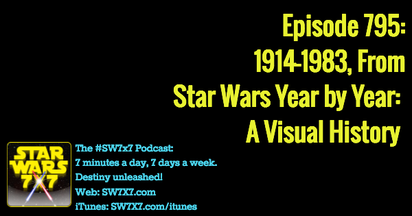 795-star-wars-year-by-year-visual-history-1914-1983