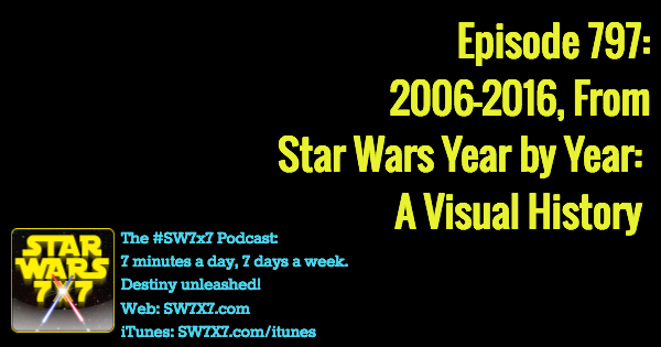 797-star-wars-year-by-year-visual-history-2006-2016