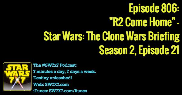 806-r2-come-home-star-wars-clone-wars