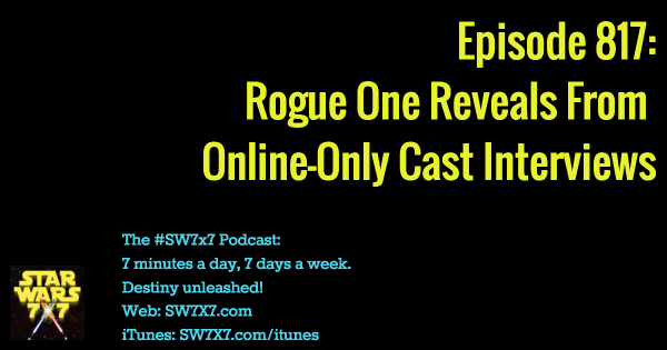 817-star-wars-rogue-one-cast-interview-reveals