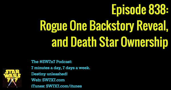 838-rogue-one-backstory-reveal-death-star-ownership