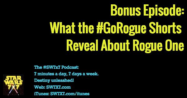 bonus-star-wars-rogue-one-go-rogue-reveals