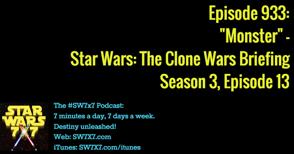 933-monster-star-wars-clone-wars-briefing