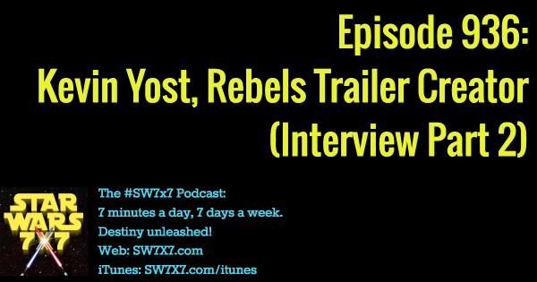 936-kevin-yost-lucasfilm-trailer-creator-star-wars-rebels
