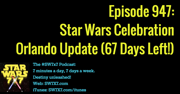 947-star-wars-celebration-orlando-update