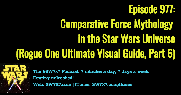 977-comparative-force-mythology-rogue-one-ultimate-visual-guide-part-6