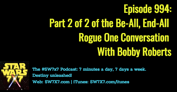 994-star-wars-rogue-one-bobby-roberts-part-2