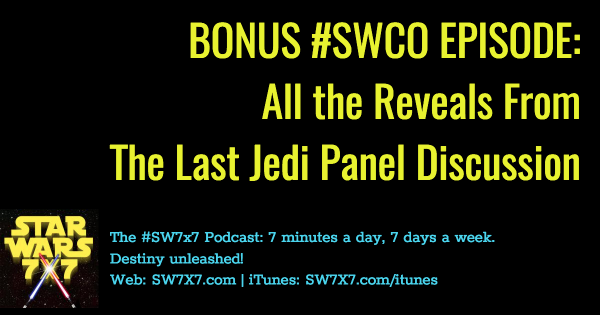 1016a-bonus-episode-swco-the-last-jedi-reveals