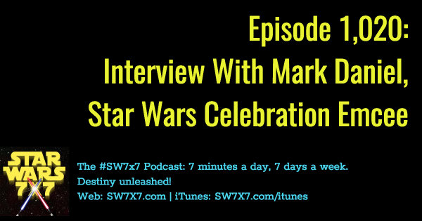 1020-mark-daniel-interview-swco-star-wars-celebration-orlando