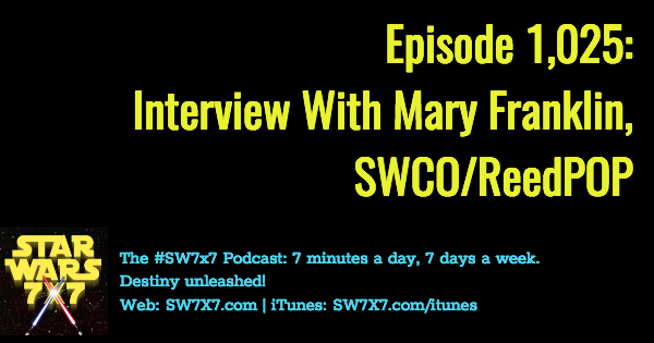 1025-mary-franklin-interview-swco-star-wars-celebration-orlando