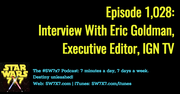 1028-eric-goldman-interview-swco-star-wars-celebration-orlando
