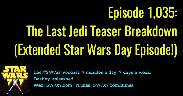 1035-the-last-jedi-teaser-breakdown-trailer