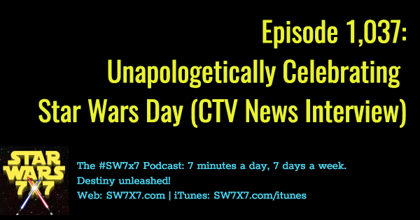 1037-unapologetic-star-wars-day-celebrations