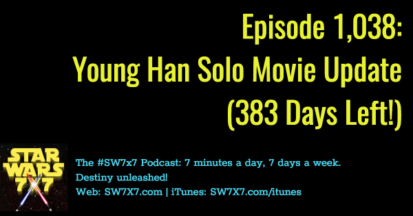 1038-han-solo-movie-update