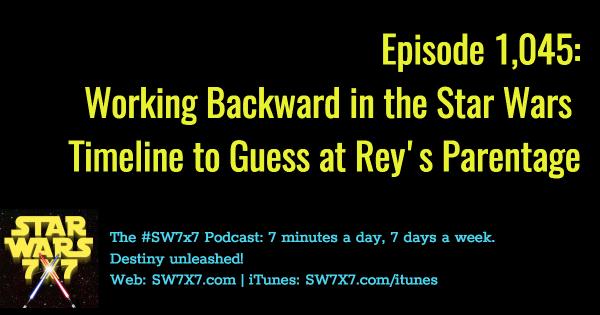 1045-rey-parents-star-wars-timeline