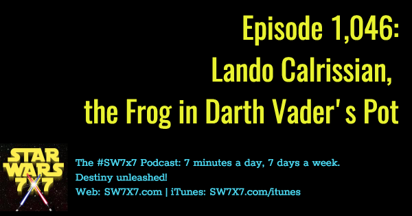 1046-lando-calrissian-darth-vader-protagonist-podcast