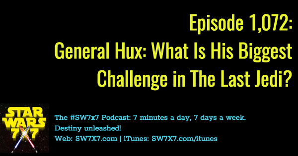 1072-general-hux-biggest-challenge-the-last-jedi