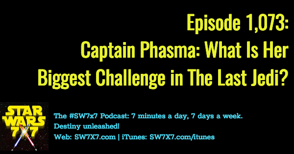 1073-captain-phasma-biggest-challenge-the-last-jedi
