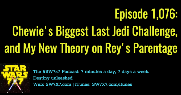 1076-rey-parents-theory-chewbacca-biggest-challenge-the-last-jedi