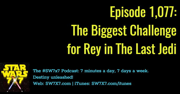 1077-rey-biggest-challenge-the-last-jedi