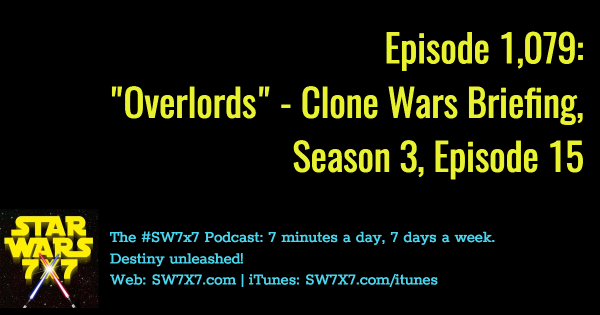 1079-overlords-star-wars-clone-wars-briefing