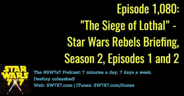 1080-siege-of-lothal-star-wars-rebels-briefing