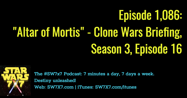 1086-altar-of-mortis-star-wars-clone-wars-briefing