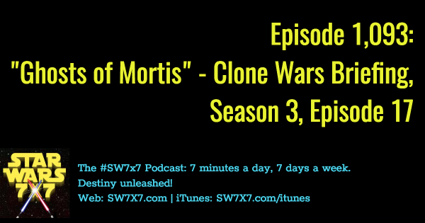 1093-ghosts-of-mortis-star-wars-clone-wars-briefing