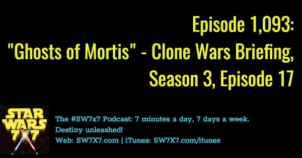 1093-ghosts-of-mortis-star-wars-clone-wars-briefing