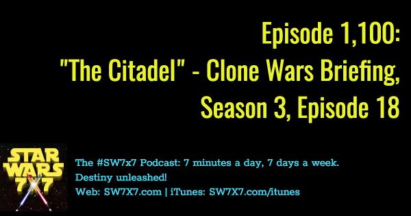 1100-the-citadel-star-wars-clone-wars-briefing