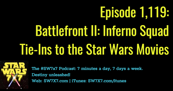 1119-star-wars-battlefront-battlefront-ii-inferno-squad-movie-tie-ins