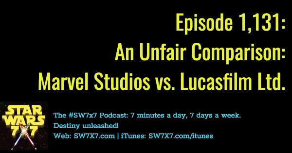 1131-unfair-comparison-marvel-studios-lucasfilm-ltd