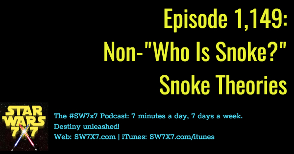 1149-non-who-is-snoke-snoke-theories