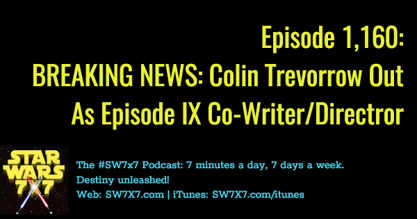 1160-star-wars-episode-ix-colin-trevorrow-out-as-director