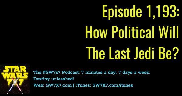 1193-the-last-jedi-politics