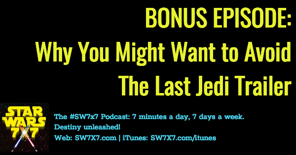 1194a-bonus-episode-avoid-the-last-jedi-trailer