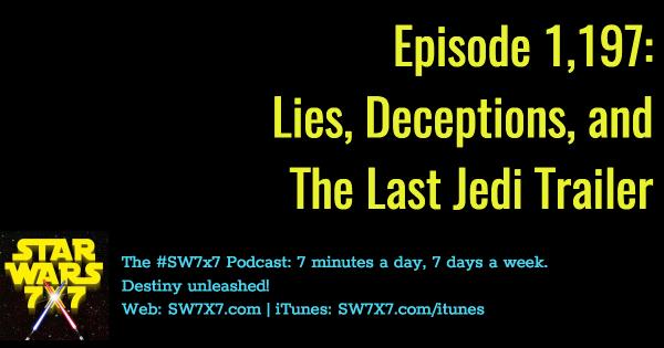 1197-the-last-jedi-trailer-lies-deceptions