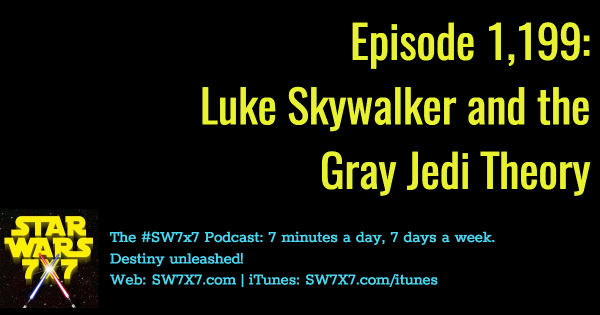 1199-the-last-jedi-luke-skywalker-gray-jedi-theory