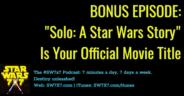 1201a-solo-a-star-wars-story-title-reveal