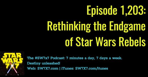 1203-rethinking-the-endgame-star-wars-rebels
