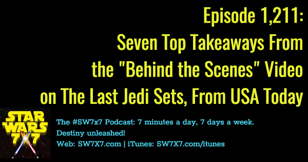 1211-the-last-jedi-usa-today-behind-the-scenes