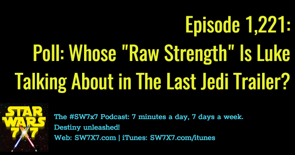1221-poll-luke-raw-strength-last-jedi-trailer