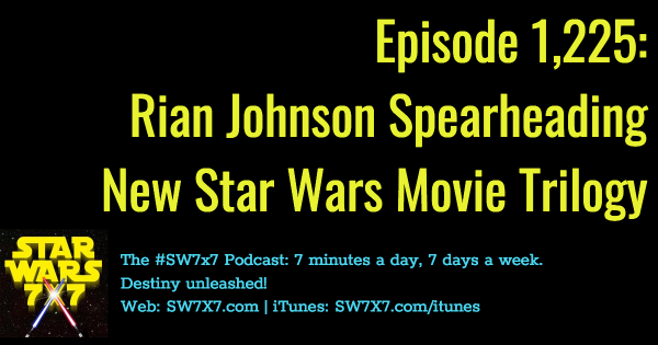 1225-rian-johnson-new-stara-wars-movie-trilogy