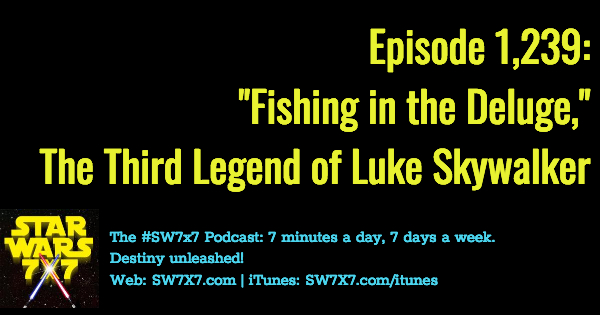 1239-fishing-in-the-deluge-legend-luke-skywalker