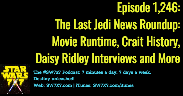 1246-the-last-jedi-news-roundup
