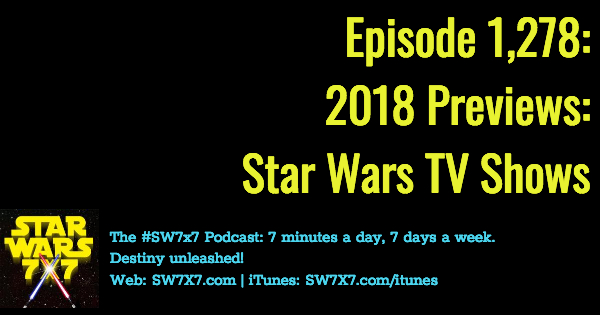 1278-star-wars-2018-previews-star-wars-tv-shows