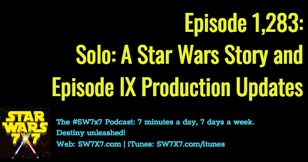 1283-solo-star-wars-story-episode-ix-update